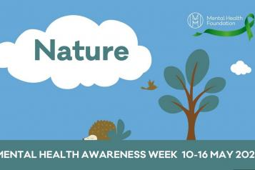 Mental health awareness wekk - 10th to 16th May 2021 by the Mental Health Foundation.JPG